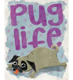 Pug Life Life Poster 40x50cm
