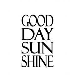 Good Day Sun Shine Art Print