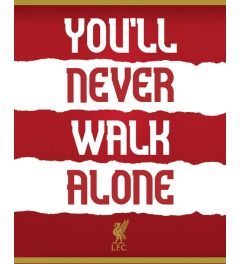 Liverpool FC You'll Never Walk Alone Poster 40x50cm